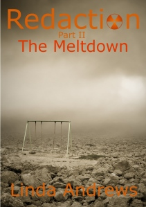 Redacton: The Meltdown (Part II)